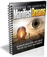 Uncover the Secrets to Manifest Dreams
